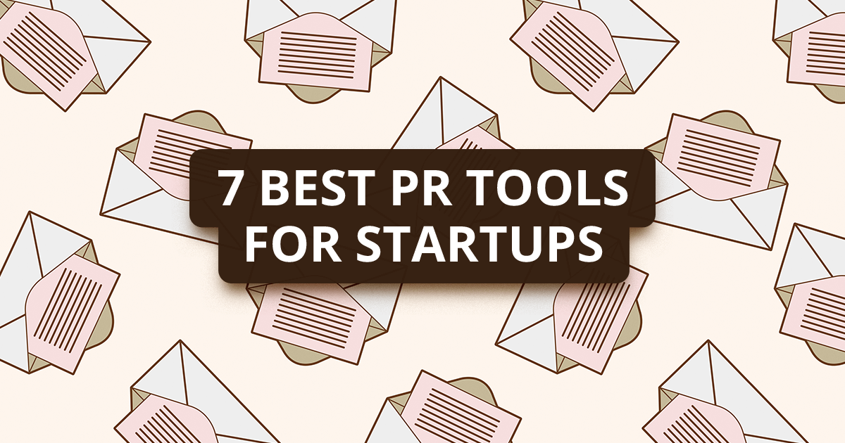 7 best (free or cheap) PR tools for startups